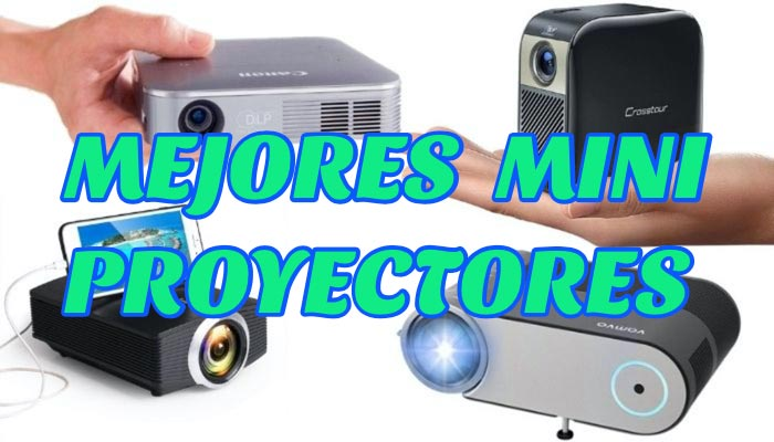 mejores mini proyectores
