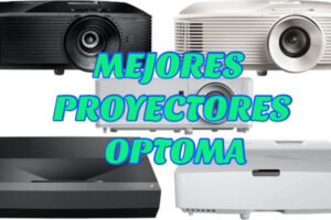 MEJORES PROYECTORES OPTOMA