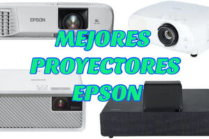 🥇MEJORES PROYECTORES EPSON