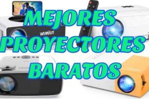 7 MEJORES PROYECTORES BARATOS